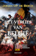 Het verlies van België - Johan Op de Beeck (ISBN 9789492159083)
