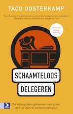 Schaamteloos delegeren - Taco Oosterkamp (ISBN 9789461278319)