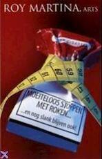 Moeiteloos stoppen met roken... - Roy. Martina (ISBN 9789055990986)