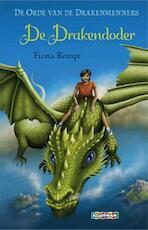De orde van de drakenmenners - Fiona Rempt (ISBN 9789020632965)