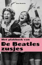 Het plakboek van de Beatles-zusjes - Theo Hendriks (ISBN 9789400507272)