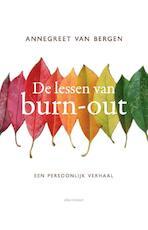 De lessen van Burn-out - Annegreet van Bergen (ISBN 9789045031668)