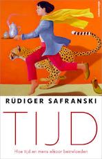 Tijd - Rüdiger Safranski (ISBN 9789045031262)