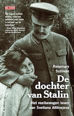 De dochter van Stalin - Rosemary Sullivan (ISBN 9789044525113)
