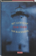 Het lichtschip Blackwater - Colm Toibin (ISBN 9789044501322)