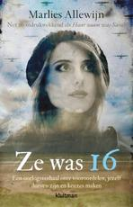 Ze was 16 - Marlies Allewijn (ISBN 9789020654523)