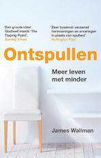 Ontspullen - James Wallman (ISBN 9789021561288)
