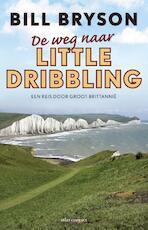 De weg naar Little Dribbling - Bill Bryson (ISBN 9789045030760)