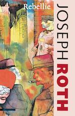 De rebellie - Joseph Roth (ISBN 9789020415117)