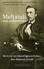 Multatuli. Een zelfportret - Unknown (ISBN 9789035134362)