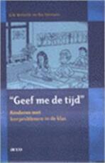 Geef me de tijd - E. Verliefde, R. Hermans (ISBN 9789033446160)