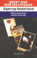 Ogen op Nederland - G. Mak, R. van Stipriaan