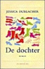 De dochter - Jessica Durlacher (ISBN 9789023419969)