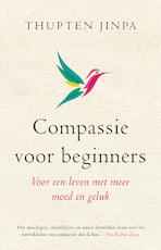 Compassie voor beginners - Thupten Jinpa (ISBN 9789021559995)