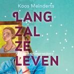 Lang zal ze leven - Koos Meinderts (ISBN 9789026141867)