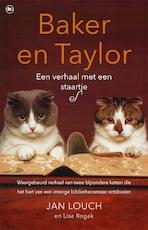 Baker en Taylor - Jan Louch, Lisa Rogak (ISBN 9789044350289)