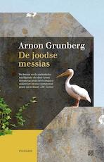 De Joodse messias - Arnon Grunberg (ISBN 9789048835010)