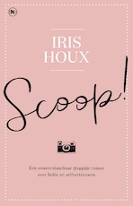 Scoop ! - Iris Houx (ISBN 9789044349696)
