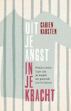 Uit je angst, in je kracht - Carien Karsten (ISBN 9789021562988)