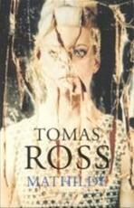 Mathilde - Tomas Ross (ISBN 9789023411970)