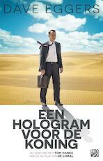 Een hologram voor de koning - Dave Eggers (ISBN 9789048831982)