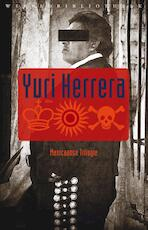 De koning, de zon, de dood - Yuri Herrera (ISBN 9789028426832)