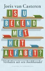 Is u bekend met het alfabet - Joris van Casteren (ISBN 9789059374638)
