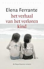 Het verhaal van het verloren kind - Elena Ferrante (ISBN 9789028442290)