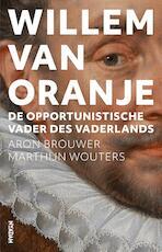 Willem van Oranje - Aron Brouwer (ISBN 9789046821190)