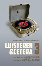 Luisteren &cetera - Het web van de popmuziek in de jaren vijftig en zestig