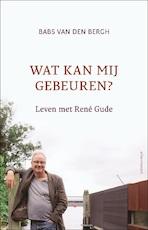 Wat kan mij gebeuren? - Babs van den Bergh (ISBN 9789045031163)
