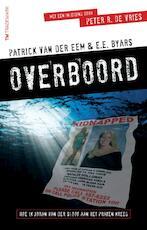 Overboord - Patrick van der Eem, E.E. Byars (ISBN 9789049900793)
