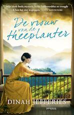 Vrouw van de theeplanter - Dinah Jefferies (ISBN 9789044630954)