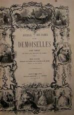 JOURNAL DES DAMES ET DES DEMOISELLES guide complet de tous les travaux de dames - Unknown