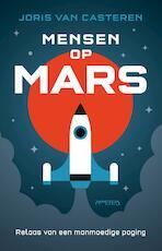 Mensen op mars - Joris van Casteren (ISBN 9789044628739)