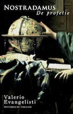 Nostradamus / De profetie - Valerio Evangelisti (ISBN 9789049500313)