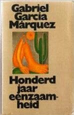 Honderd jaar eenzaamheid - Gabriel García Márquez, C. A. G. van den Broek (ISBN 9029000147)