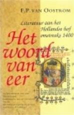 Het woord van eer - Frits Pieter van Oostrom (ISBN 9789029036450)