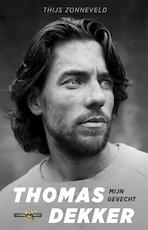Thomas Dekker - Thijs Zonneveld (ISBN 9789048835164)