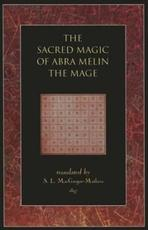Sacred Magic Of Abra Melin The Mage