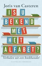 Is u bekend met het alfabet - Joris van Casteren (ISBN 9789059374645)