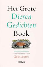 Het Grote Dieren Gedichtenboek - Guus Luijters