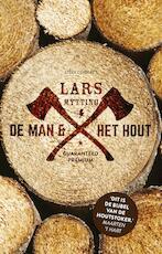 De man en het hout - Lars Mytting (ISBN 9789025449384)