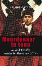 Moordenaar in toga - Helmut Ortner (ISBN 9789089752789)