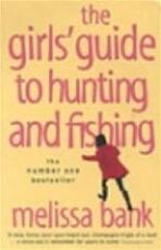 The girls' guide to hunting and fishing - Melissa Bank (ISBN 9780140278828)