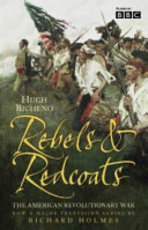Rebels and Redcoats - Hugh Bicheno (ISBN 9780007156252)