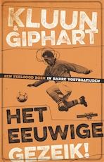 Het eeuwige gezeik - Ronald Giphart