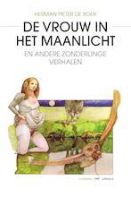 De vrouw in het maanlicht - Herman Pieter de Boer
