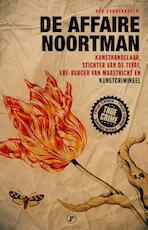 De Affaire Noortman - Ron Couwenhoven (ISBN 9789089753328)