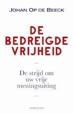 Vrijheid van meningsuiting - Johan Op de Beeck (ISBN 9789492626059)